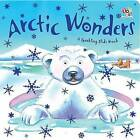 Arctic Wonders by Oakley Graham (Board book, 2012)