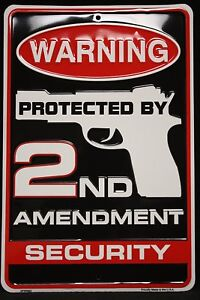 Warning-Protected-By-2nd-Amendment-Security-Metal-Sign-8-X-12-Inches-Embossed