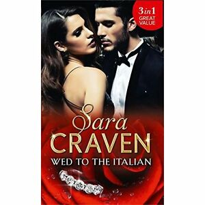 Details about Wed To The Italian: Bartaldi's Bride / Rome's Revenge / The  Forced Marriage, Cra