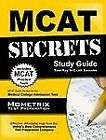 MCAT Secrets Study Guide : MCAT Exam Review for the Medical College Admission Test (2015, Paperback)