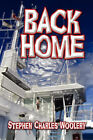 Back Home by Stephen Charles Woolery (Paperback / softback, 2008)