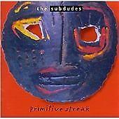 Subdudes : Primitive Streak CD Value Guaranteed from eBay's biggest seller!