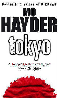 Tokyo: The epic thriller of the year by Mo Hayder, Good Book (Paperback) Fast &