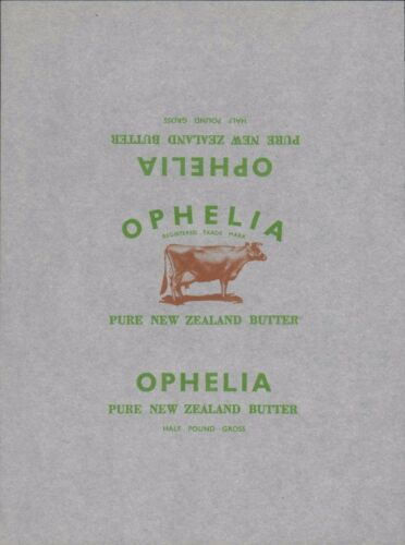 B1.200 New Zealand /'OPHELIA/'   Vintage Butter Wrapper