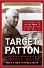 Target: Patton: The Plot to Assassinate General George S. Patton by Robert K Wilcox (Paperback / softback, 2014)