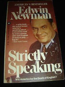 Strickly-Speaking-By-EDWIN-NEWMAN-Nonfiction-WARNER-BOOKS-Paperback-1975
