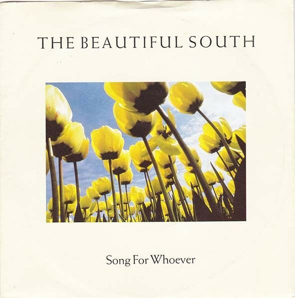 "THE BEAUTIFUL SOUTH - Song For Whoever 7"" 45"
