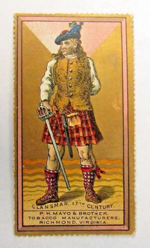 1888 N303 Mayo's Warriors & Soldiers tobacco card CLANSMAN 17th Century