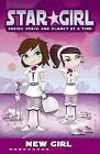 Star Girl: New Girl by Louise Park (Paperback, 2011)