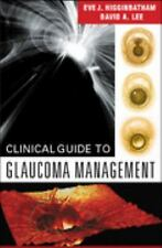 Clinical Guide to Glaucoma Management, 1e-ExLibrary