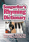 Songwriter's Rhyming Dictionary: Quick, Simple & Easy to Use. Rock, Pop, Folk & Hip Hop by Jake Jackson (Spiral bound, 2010)