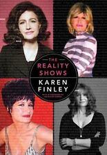 The Reality Shows Karen Finley Hanna New Book Musician Poet Artist Gift