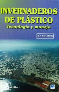 Invernaderos-de-plastico-Tecnologia-y-manejo