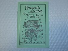 Hawbaker's Supreme by Stanley Hawbaker (book) Fox & Coyote Trapping NEW SALE