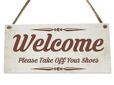 Welcome Take Your Shoes Off Quote Wooden Novelty Plaque Sign Gift fcp31