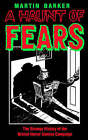 A Haunt of Fears: The Strange History of the British Horror Comics Campaign by Martin Barker (Paperback, 1992)