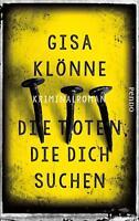 Die Toten, die dich suchen von Gisa Klönne (2016, Gebundene Ausgabe)