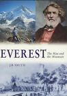 Everest: The Man and the Mountain by James R. Smith (Paperback, 1999)