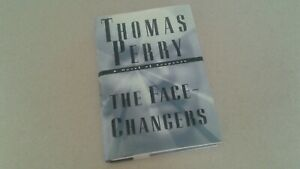 1998 THE FACE-CHANGERS AUTOGRAPHED FIRST EDITION HARDCOVER BOOK BY THOMAS PERRY
