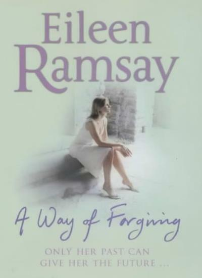 A Way of Forgiving,Eileen Ramsay- 9780340825747