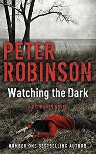 Peter-Robinson-Watching-The-Dark-Tout-Neuf-Livraison-Gratuite-Ru