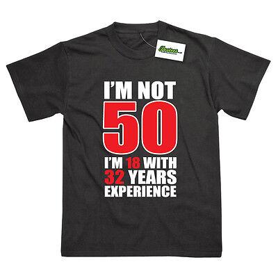IM NOT 50 FUNNY 50TH BIRTHDAY GIFT PRINTED T-SHIRT