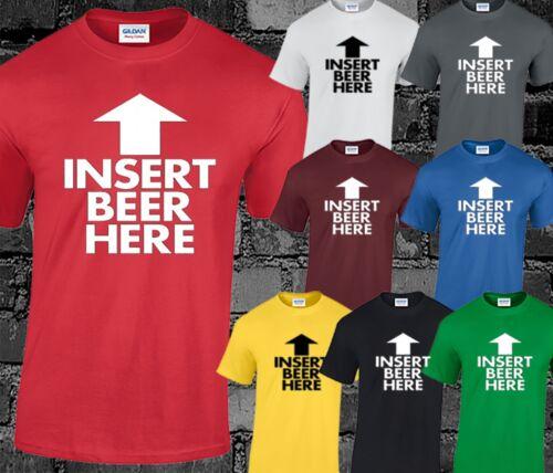 Insérez ici la bière pour Homme T Shirt Drôle Blague Slogan T-shirt Imprimé potable comédie