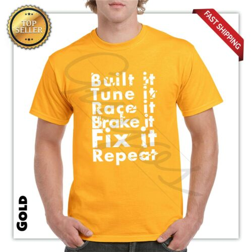 NEW built it and repeat T Shirt Car motorcycl Engine  street race funny gift