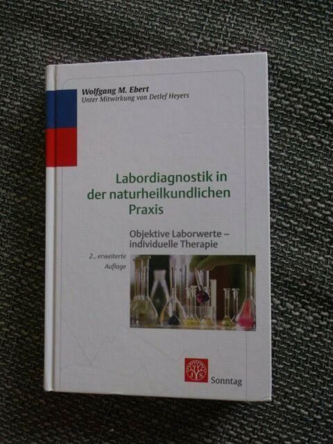 """""""Labordiagnostik in der naturheilkundlichen Praxis"""" - Wolfgang M. Ebert"""