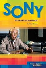 Sony: The Company and Its Founders (Technology Pioneers Set 2)