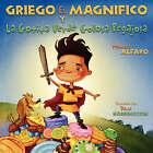 Griego El Magnifico y La Gotita Verde Golosa Pegajosa by Manuel Alfaro (Paperback / softback, 2007)