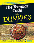 The Templar Code For Dummies by Alice Von Kannon, Christopher Hodapp (Paperback, 2007)