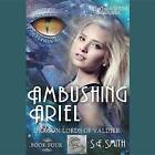 Ambushing Ariel by S E Smith (CD-Audio, 2015)