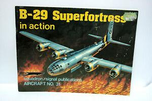 B-29-SUPERFORTRESS-IN-ACTION-PAPERBACK-1977-STEVE-BIRDSALL-BUONO-STATO-MG1-64648