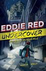 Eddie Red Undercover: Mystery on Museum Mile 1 by Marcia Wells (2014, Hardcover)