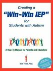 Creating a Win-win IEP for Students With Autism by Beth Fouse 1999 Paperback