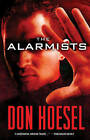 The Alarmists by Don Hoesel (Paperback, 2011)