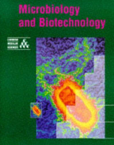 Microbiology and Biotechnology (Cambridge Modular Sciences) By University of Ca