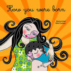 How You Were Born by Monica Calaf (Paperback, 2014)