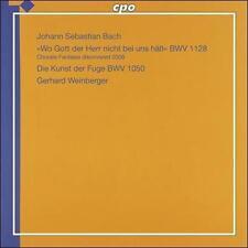 J.S. Bach: Choralfantasie - Wo Gott Der Herr Nicht Bei Uns; The Art of Fugue, Ne