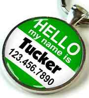Hello My Name Is Round 1.5 Inch Custom Pet Id Tags Dog Cat