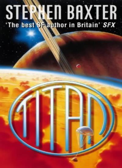 Titan By Stephen Baxter. 9780006498117
