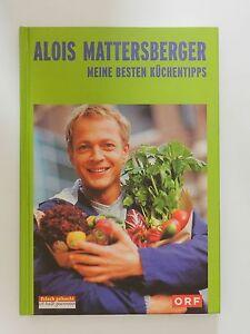 Alois-Mattersberger-Meine-besten-Kuechentipps-ORF