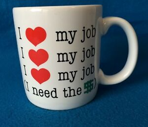 I love my job i need the money stoneware cup mug american image is loading 034 i love my job i need the m4hsunfo