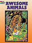 Awesome Animals Coloring Book by Maggie Swanson (Paperback, 2016)