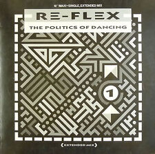 """12"""" Maxi - Re-Flex - The Politics Of Dancing - B369 - washed & cleaned"""
