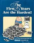 First 25 Years Are The Hardest a 25 Year Retrospective of Ziggy 9780836210330