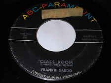 Frankie Sardo: Class Room / Fake Out 45 - Teen Rocker