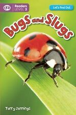 Bugs and Slugs Let's Find Out Readers