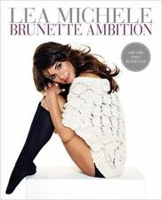 Brunette Ambition by Lea Michele Hardcover Rachel Berry Glee Star Memoir Actress